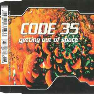 Code 35 - Getting Out Of Space Album