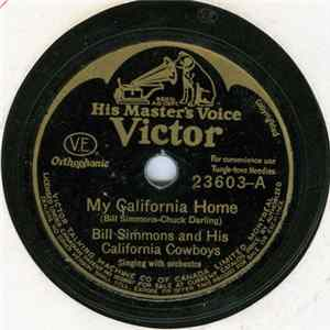 Bill Simmons And His California Cowboys / Bill Simmons - My California Home / Rocky Mountain Blues Album