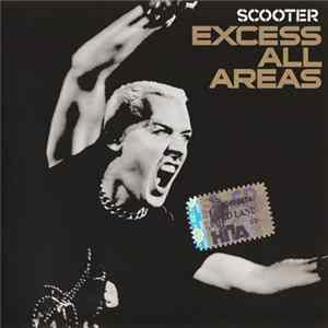 Scooter - Excess All Areas Album