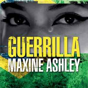 Maxine Ashley - Guerrilla Album